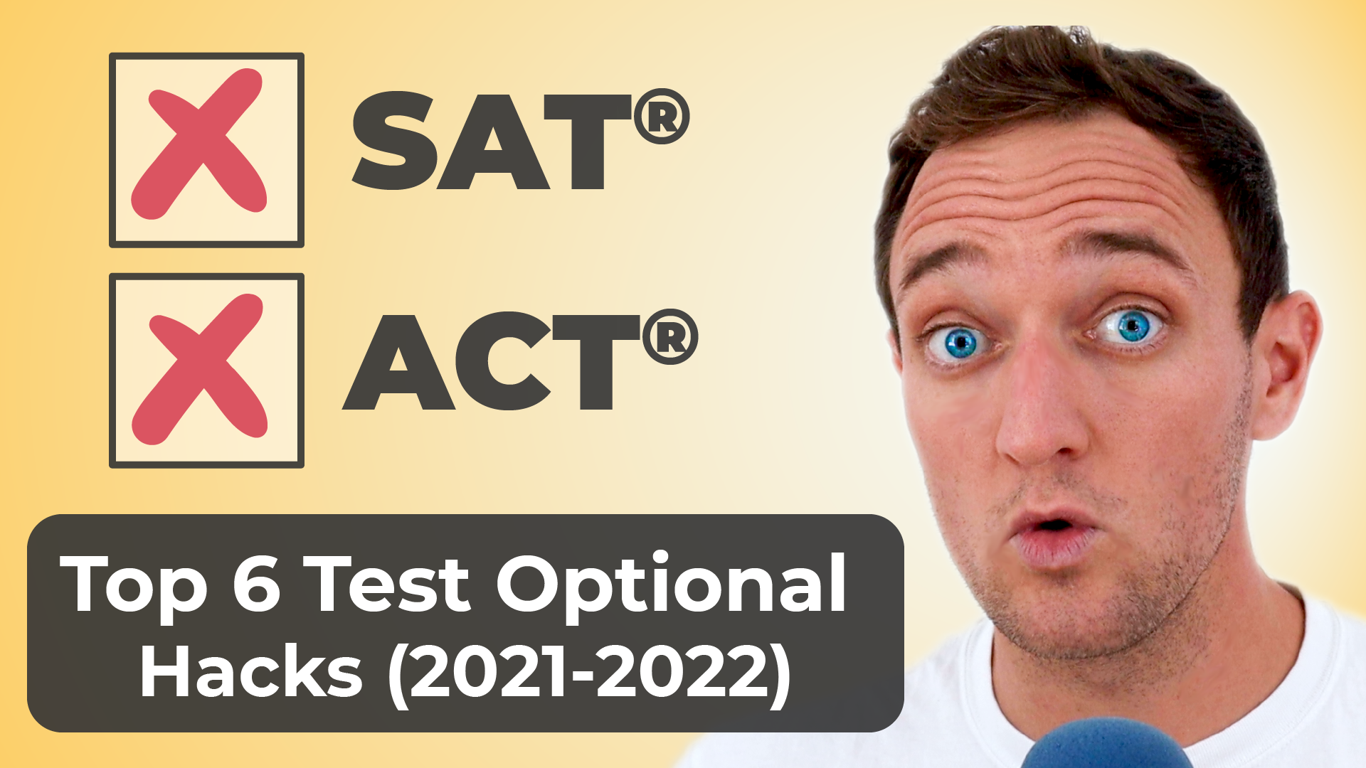 Top 6 Test-Optional Tricks and Hacks for 2021 and 2022
